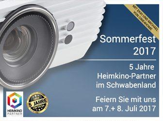 Sommerfest 2017 am 7.+ 8. Juli 2017 | 5 Jahre Heimkino-Partner im Schwabenland